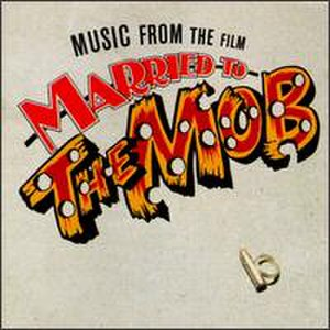 Married to the Mob (soundtrack) - Image: Marriedtothemob