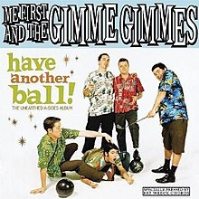Me First and the Gimme Gimmes - Have Another Ball cover.jpg