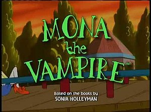 "Mona the Vampire - ""Show Us Your Fangs"" DVD cover"
