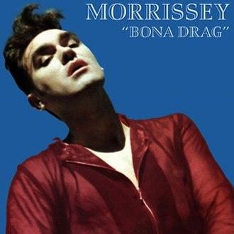 Bona Drag - Image: Morrissey Bona Drag
