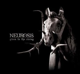 <i>Given to the Rising</i> 2007 studio album by Neurosis
