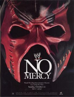 No Mercy (2002) - Promotional poster featuring Kane's mask