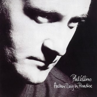 Another Day in Paradise - Image: Phil Collins Another Day In Paradise