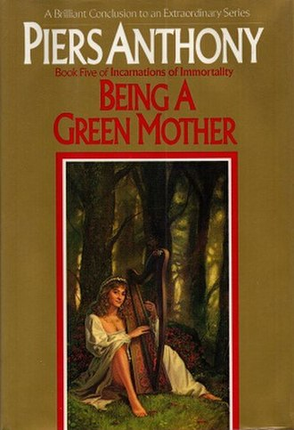 Being a Green Mother - Image: Piers Anthony Being a Green Mother