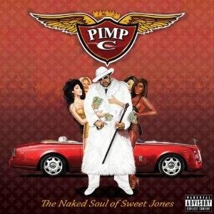 The Naked Soul of Sweet Jones - Image: Pimp C Final Album