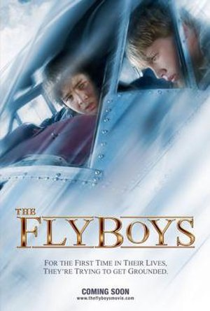 The Flyboys (film) - Image: Poster of the movie The Flyboys
