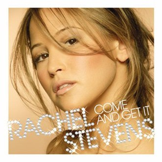 Come and Get It (Rachel Stevens album) - Image: Rachelcomeandgetit