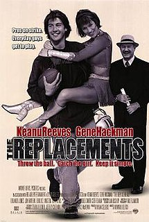 <i>The Replacements</i> (film) 2000 film by Howard Deutch