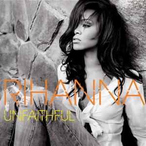 Unfaithful (song) - Image: Rihanna Unfaithful