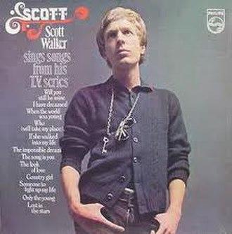 Scott: Scott Walker Sings Songs from his T.V. Series - Image: Scott Walker TV Series