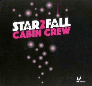 "Cabin Crew - Cabin Crew's 2005 Hit, ""Star2Fall"""