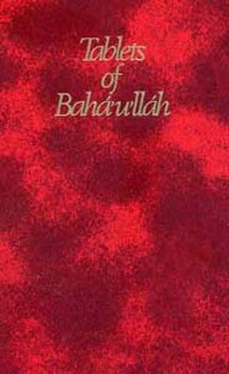 Tablets of Bahá'u'lláh Revealed After the Kitáb-i-Aqdas - Image: Tabletsofbaha