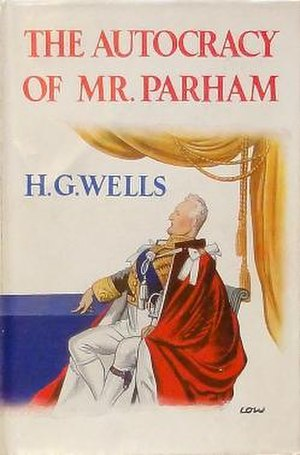 The Autocracy of Mr. Parham - Cover of the British first edition