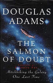 <i>The Salmon of Doubt</i> 2002 book by Douglas Adams