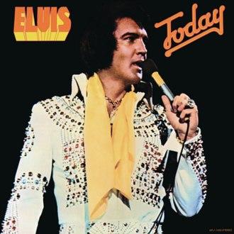 Today (Elvis Presley album) - Image: Today (Elvis Presley album cover art)