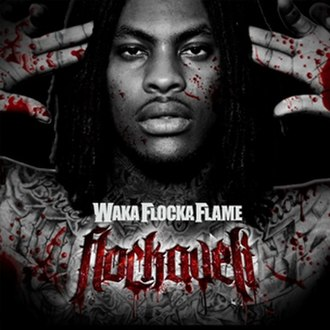 Flockaveli - Image: Waka Flocka Flame Flockaveli