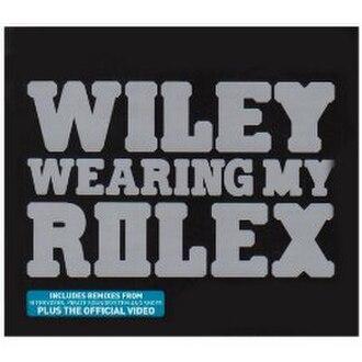Wearing My Rolex - Image: Wearing My Rolex