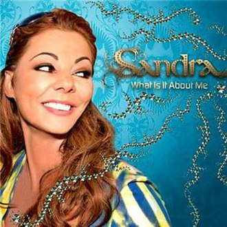 The Art of Love (album) - Image: What Is It About Me Sandra