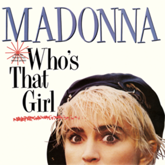Who's That Girl (Madonna song) - Image: Who's That Girl (single) Madonna