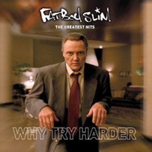 The Greatest Hits – Why Try Harder - Image: Why Try Harder American Version
