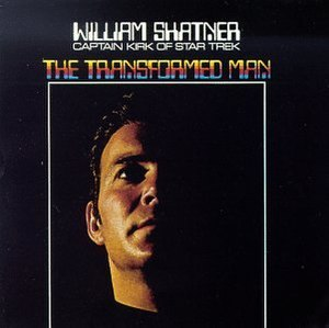 The Transformed Man - Image: William Shatner The Transformed Man