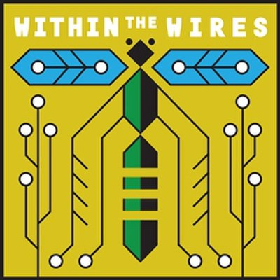 Picture of a podcast: Within The Wires