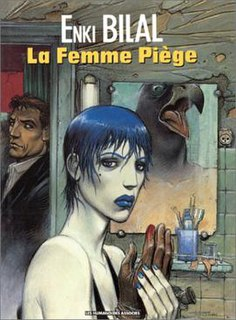 <i>La Femme Piège</i> 1986 Graphic novel by Enki Bilal