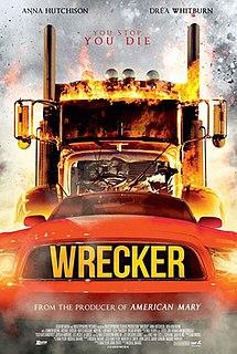 <i>Wrecker</i> (film) 2015 Canadian film directed by Micheal Bafaro