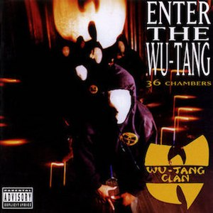 Enter the Wu-Tang (36 Chambers) - Image: Wu Tang Clan Enterthe Wu Tangalbumcover