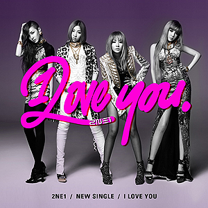 I Love You (2NE1 song) - Image: 2ne 1 iloveyou cover