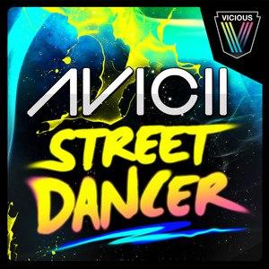 Street Dancer - Image: Avicii Street Dancer Single Cover