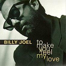 B. Joel - ToMakeYouFeelMyLove.jpg