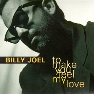 Make You Feel My Love - Image: B. Joel To Make You Feel My Love