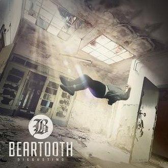 Disgusting (album) - Image: Beartooth, Disgusting Album Art