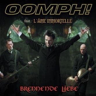 Brennende Liebe - Image: Brennende liebe (OOMPH single)