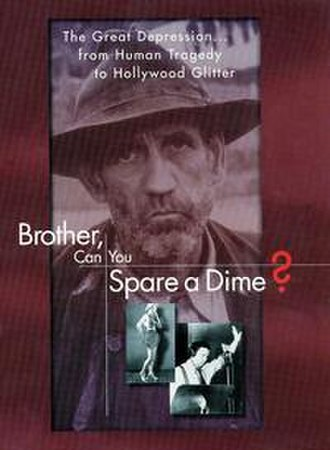 Brother, Can You Spare a Dime? (film) - Image Entertainment 1999 DVD cover