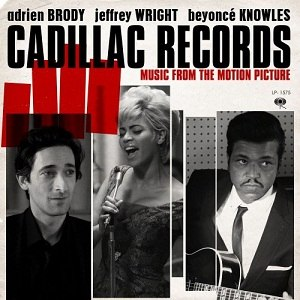 Cadillac Records: Music from the Motion Picture - Image: Cadillac Records Music from the Motion Picture