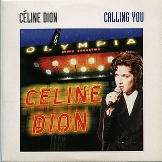 Calling You - Image: Celine Dion Calling You