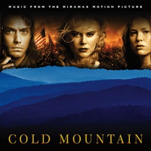 Cold Mountain (soundtrack) - Image: Cold Mountain Soundtrack