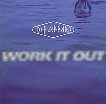Work It Out Def Leppard Song Wikipedia