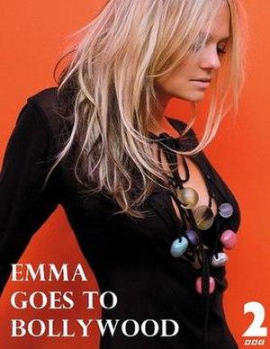 Emma Goes to Bollywood - Image: Emma Goes to Bollywood
