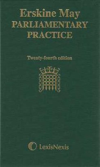 Erskine May: Parliamentary Practice - 24th edition