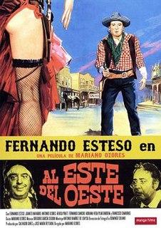 <i>Al este del oeste</i> 1984 film directed by Mariano Ozores