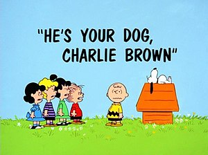 He's Your Dog, Charlie Brown - Image: He's Your Dog title page