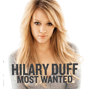 Most Wanted (Hilary Duff album) - Image: Hilary Duff Most Wanted