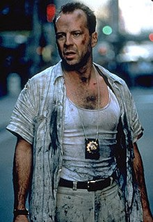 John McClane Character in Die Hard, played by Bruce Willis