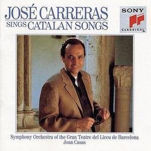 José Carreras Sings Catalan Songs - José Carreras Sings Catalan Songs