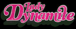 Lady Dynamite - Image: Lady Dynamite logo