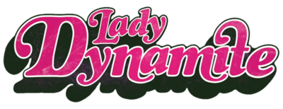 Picture of a TV show: Lady Dynamite
