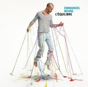 L'équilibre (Emmanuel Moire album) - Image: Lequilibre by emmanuel moire
